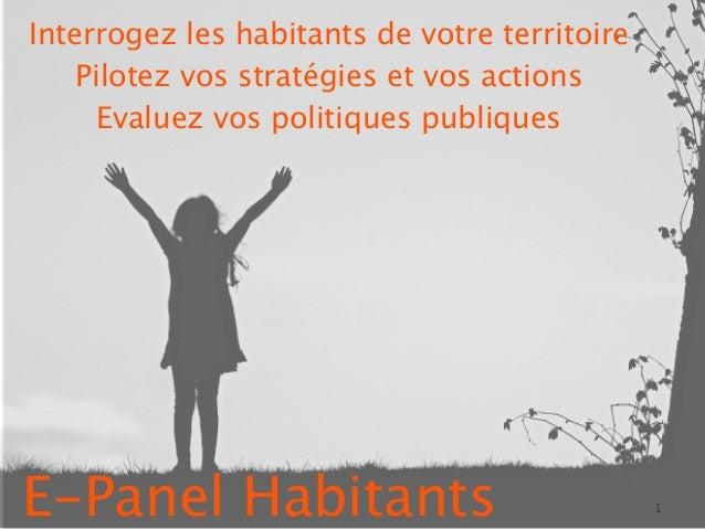 1E-Panel HabitantsInterrogez les habitants de votre territoirePilotez vos stratégies et vos actionsEvaluez vos politiques ...