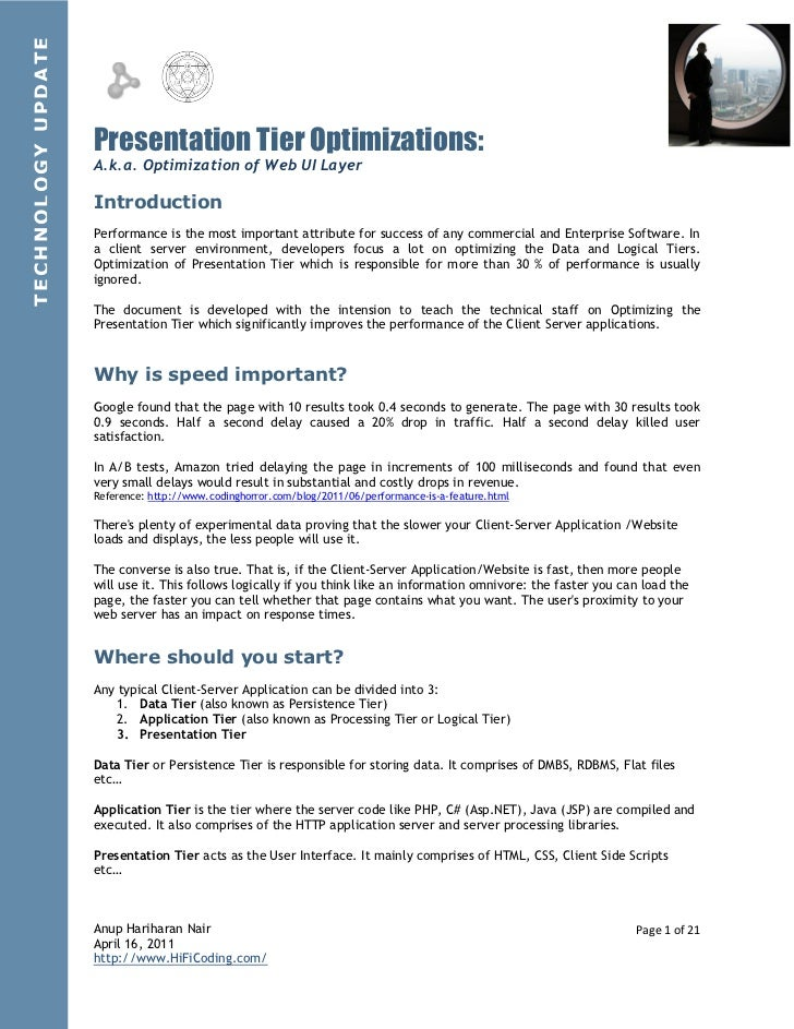 TECHNOLOGY UPDATE                    Presentation Tier Optimizations:                    A.k.a. Optimization of Web UI Lay...