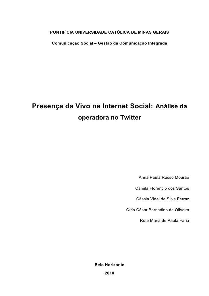 Presença da vivo na internet social -  análise da operadora no twitter