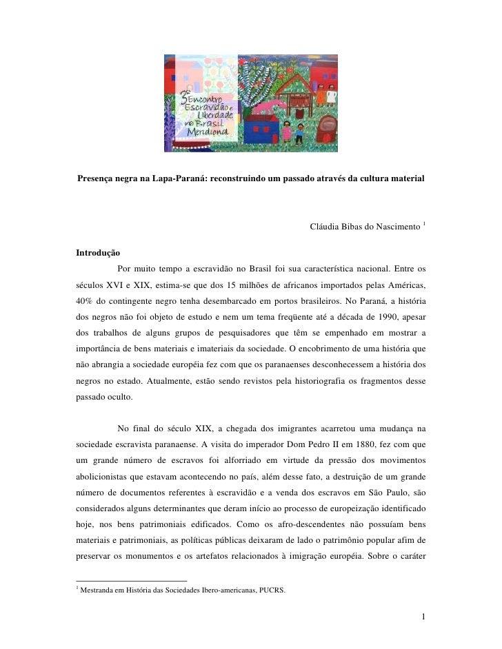 PresençA Negra Na Lapa Paraná E Cultura Material
