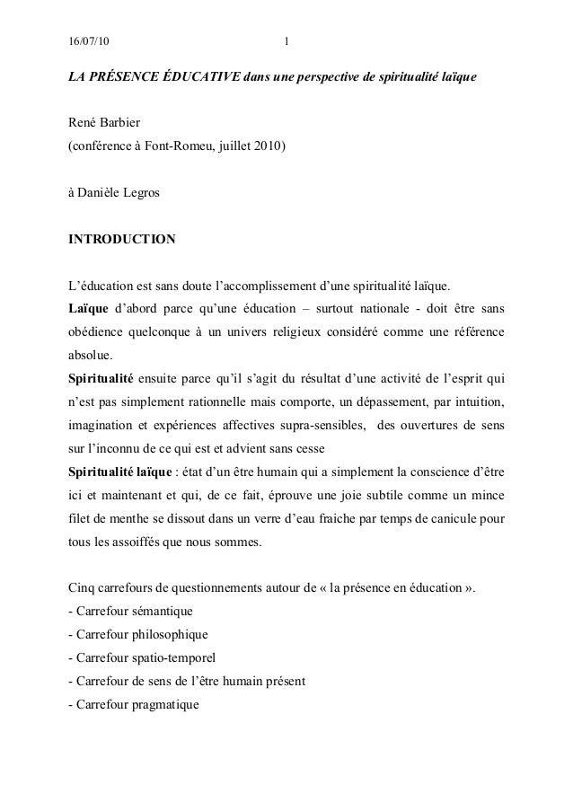 16/07/10  1  LA PRÉSENCE ÉDUCATIVE dans une perspective de spiritualité laïque René Barbier (conférence à Font-Romeu, juil...