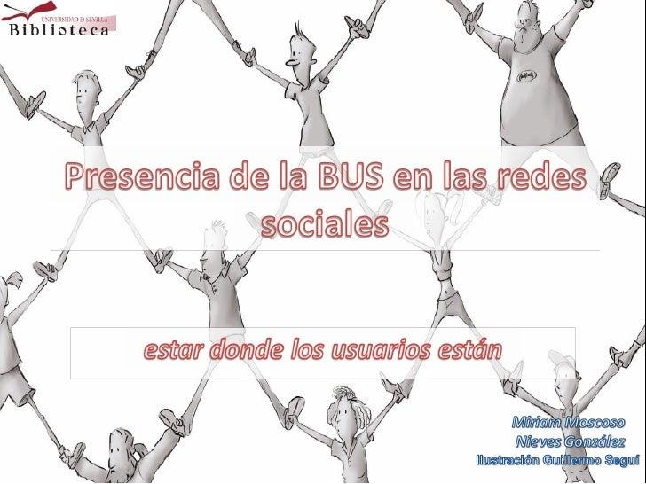 Presencia de la BUS en las Redes Sociales
