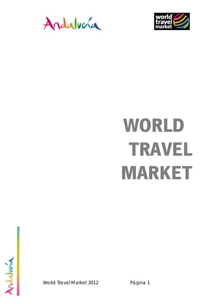 WORLD                           TRAVEL                           MARKETWorld Travel Market 2012   Página 1