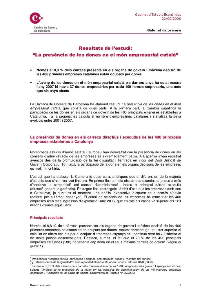 •   Només el 8,8 % dels càrrecs presents en els òrgans de govern i màxima decisió de     les 400 primeres empreses catalan...