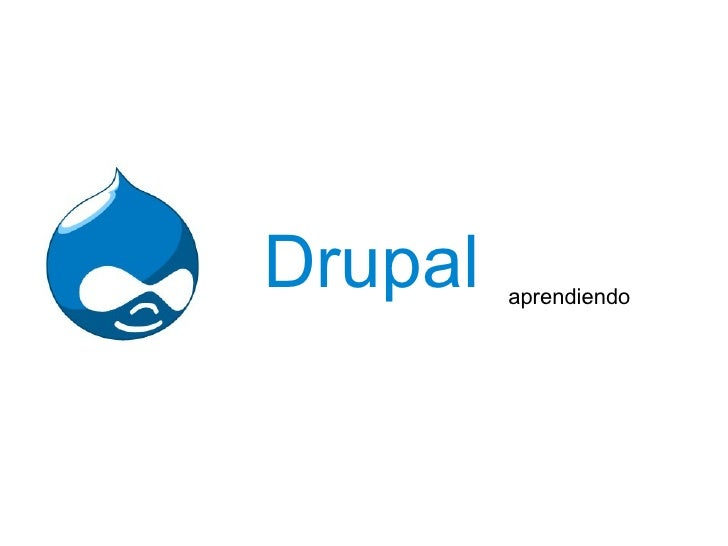 Drupal aprendiendo