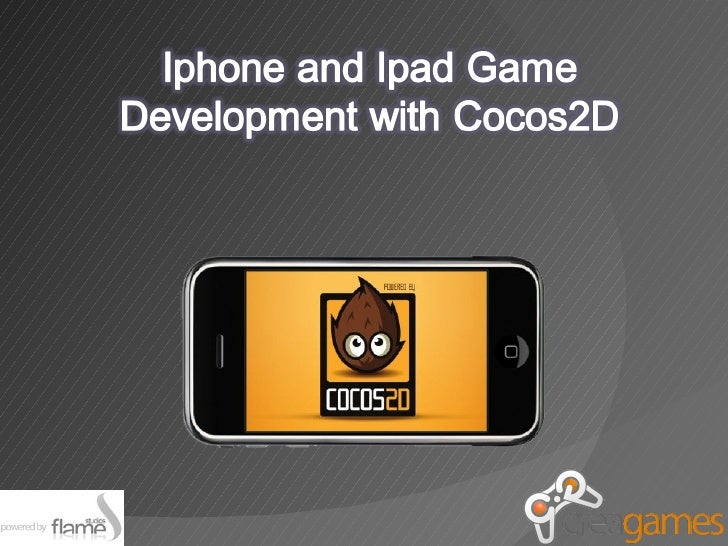 Iphone and Ipad development Game with Cocos2D