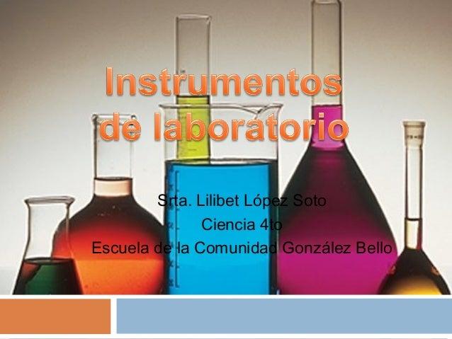 Presen instrumentos de laboratorio