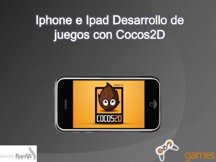 Desarrollar juegos para Iphone e Ipad con Cocos2D
