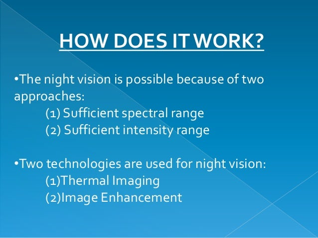 •the Night Vision is Possible