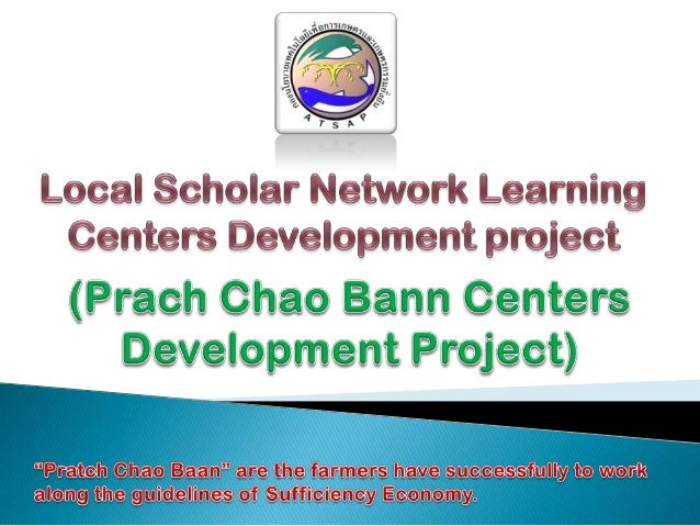 "Ministry of Agriculture and Cooperatives (MOAC) implemented ""The Project on Local Scholar Network Learning Centers Develop..."