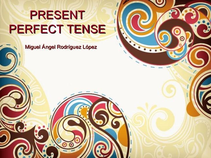 Present Perfect 3 eso