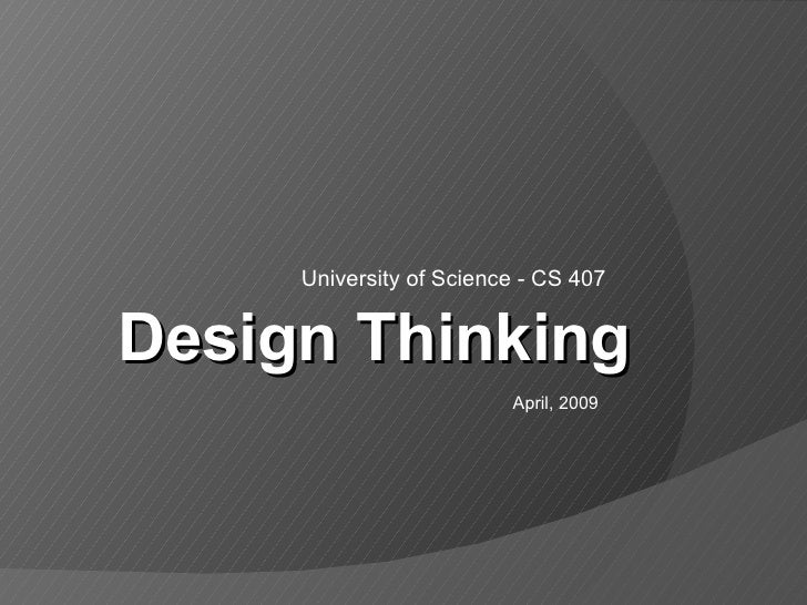 Design Thinking - University of Science - CS407