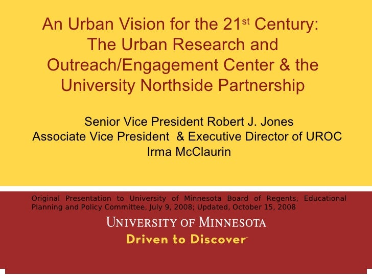 An Urban Vision for the 21st Century:        The Urban Research and   Outreach/Engagement Center & the     University Nort...