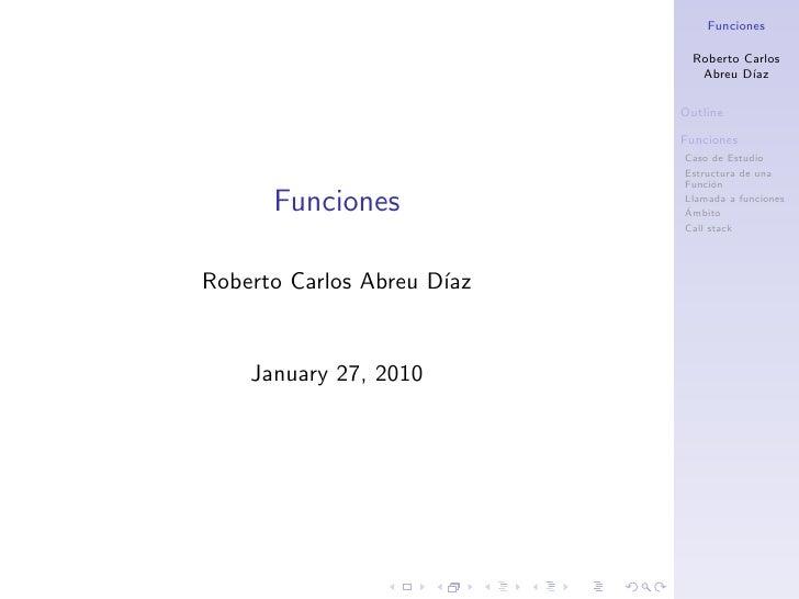 Funciones                                Roberto Carlos                                Abreu D´ıaz                        ...