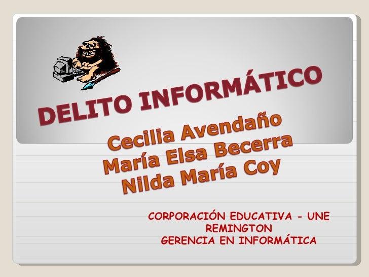 CORPORACIÓN EDUCATIVA - UNE REMINGTON GERENCIA EN INFORMÁTICA