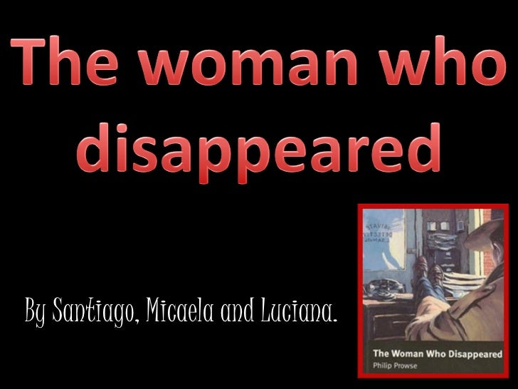"The Woman Who Disappeared ""C"""