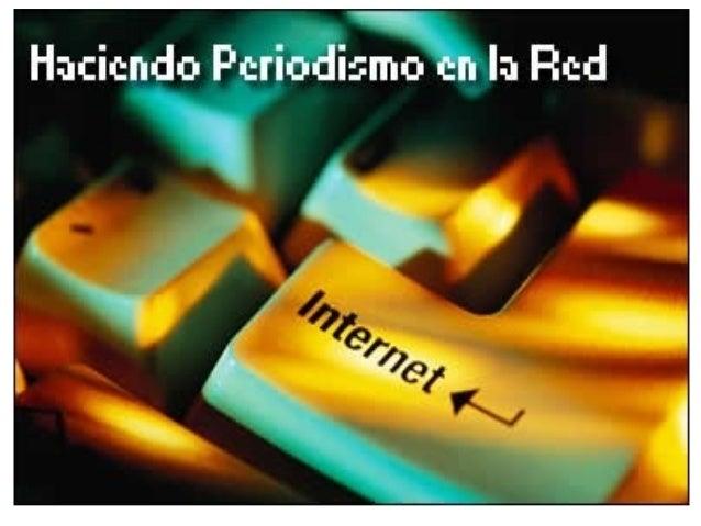 Concepto del periodismo digital• EL Periodismo Digital como la convergencia de  medios (Prensa, Radio, Televisión) y recur...