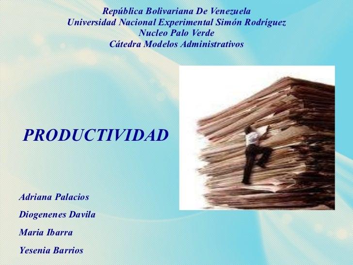 República Bolivariana De Venezuela Universidad Nacional Experimental Simón Rodríguez Nucleo Palo Verde Cátedra Modelos Adm...