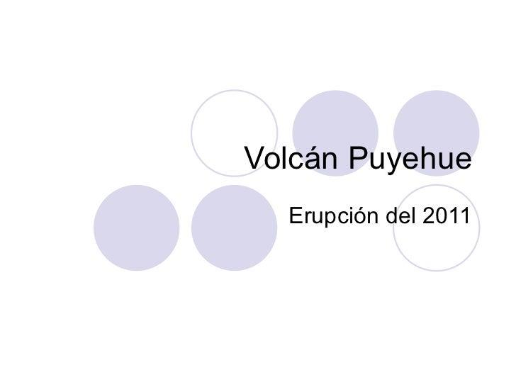 Volcán Puyehue Erupción del 2011