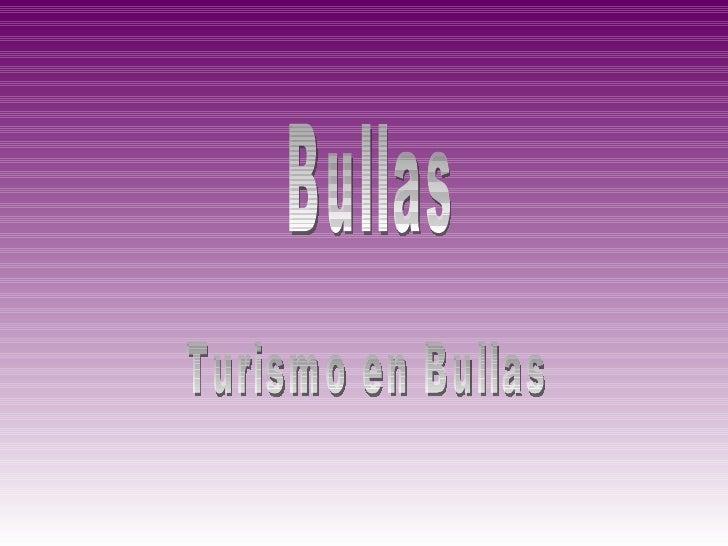 Turismo en Bullas
