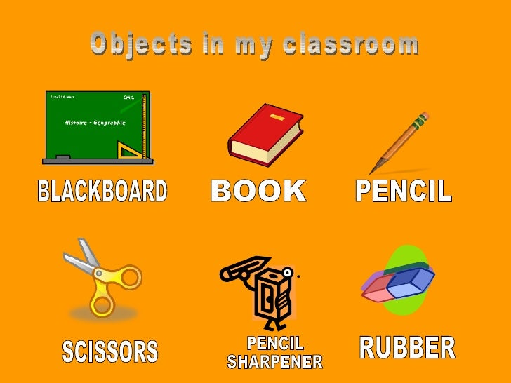 Objects in my classroom
