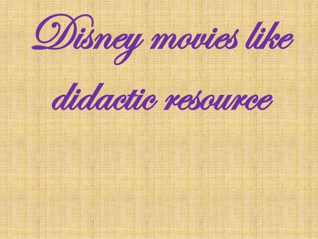Disney movies as didactic resource