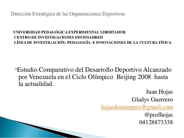 UNIVERSIDAD PEDAGÓGICA EXPERIMENTAL LIBERTADOR CENTRO DE INVESTIGACIONES EDUFISADRED LÍNEA DE INVESTIGACIÓN: PEDAGOGÍA E I...