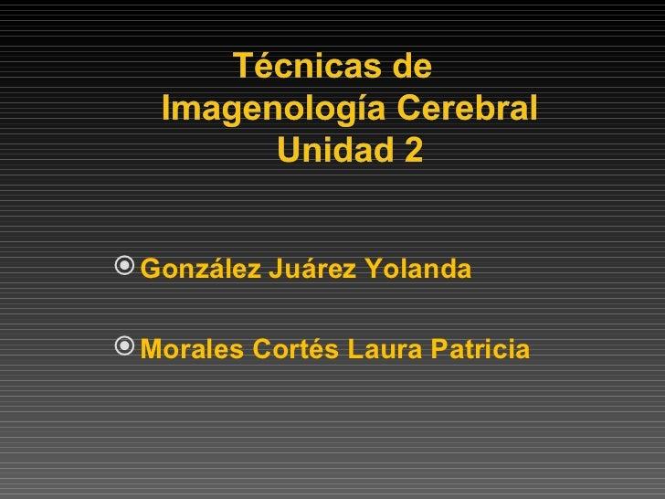 <ul><li>González Juárez Yolanda </li></ul><ul><li>Morales Cortés Laura Patricia </li></ul>