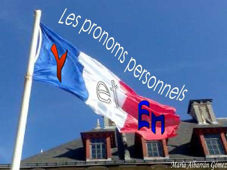 """Complément de lieu """"Y"""" Complément de         •Tu habites à Paris? lieu introduit par    •Qui, j' y habite  """"à"""", """"en"""" ou """"c..."""