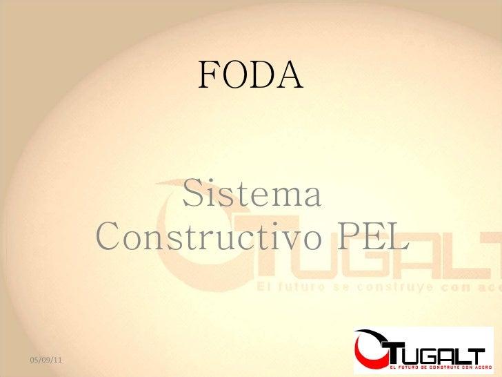 FODA Sistema Constructivo PEL 05/09/11