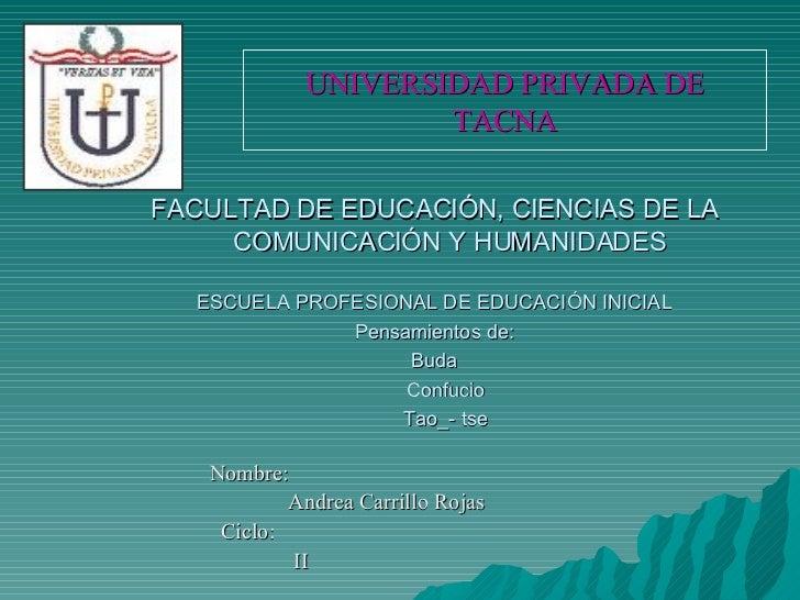 UNIVERSIDAD PRIVADA DE TACNA <ul><li>FACULTAD DE EDUCACIÓN, CIENCIAS DE LA COMUNICACIÓN Y HUMANIDADES </li></ul><ul><li>ES...