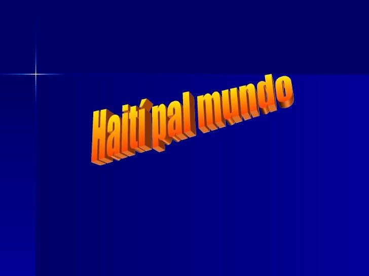 Haití pal mundo