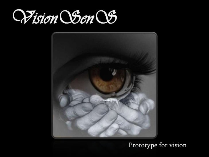 Prototype for vision