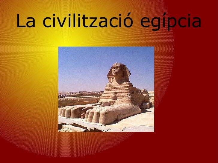 La civilització egípcia