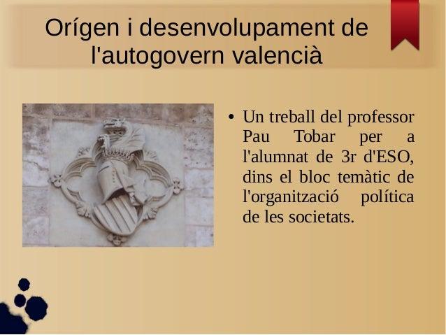 Origen i desenvolupament de l'autogovern valencià des de 1238 fins 2006