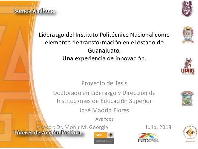 Liderazgo del Instituto Politécnico Nacional como elemento de transformación en el estado de Guanajuato. Una experiencia d...