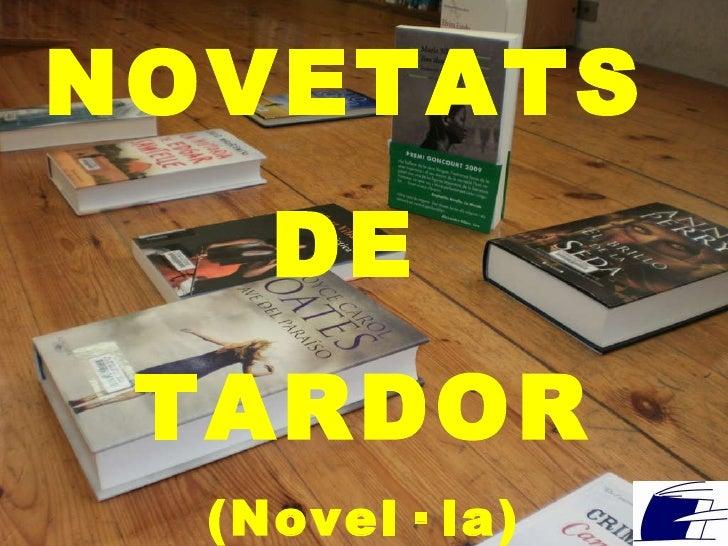 NOVETATS DE TARDOR - NOVEL·LA