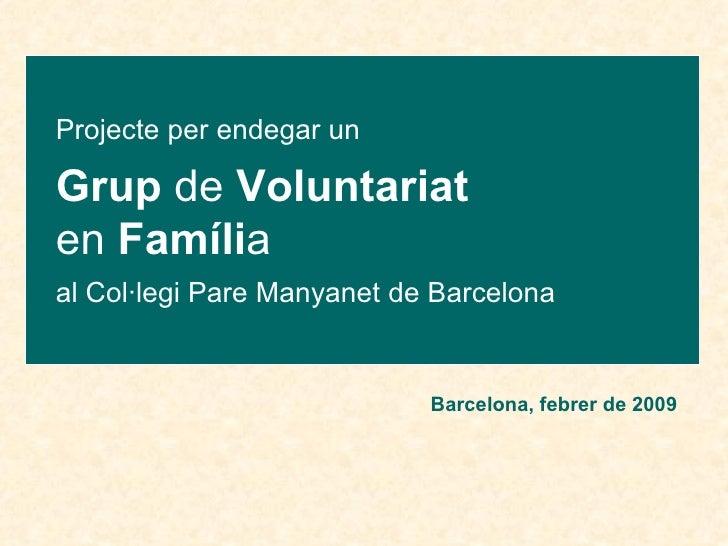 Grup de Voluntariat en Família Pare Manyanet