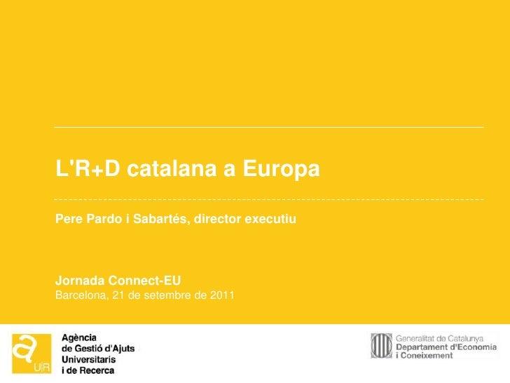 Pere Pardo, l'R+D catalana a Europa