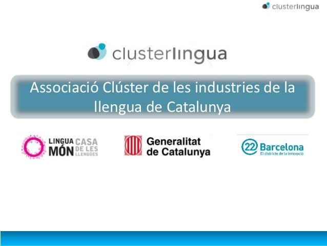 Associació Clúster de les industries de la         llengua de Catalunya