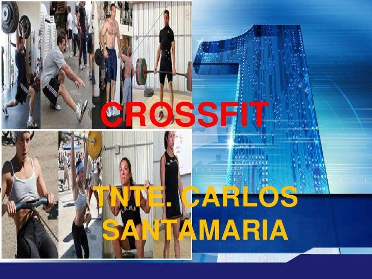 """LOGO       """" Add your company slogan """"            CROSSFIT          TNTE. CARLOS           SANTAMARIA"""