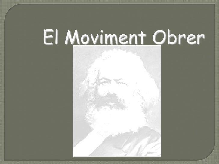 Presentació el moviment obrer