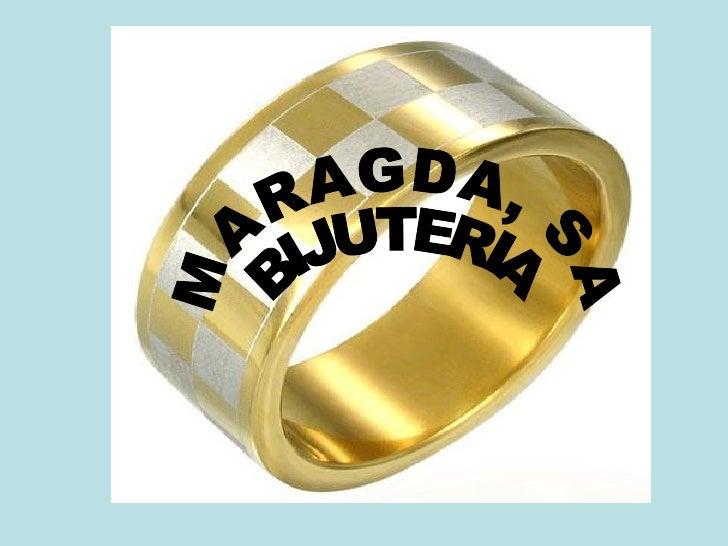 MARAGDA, SA BIJUTERIA