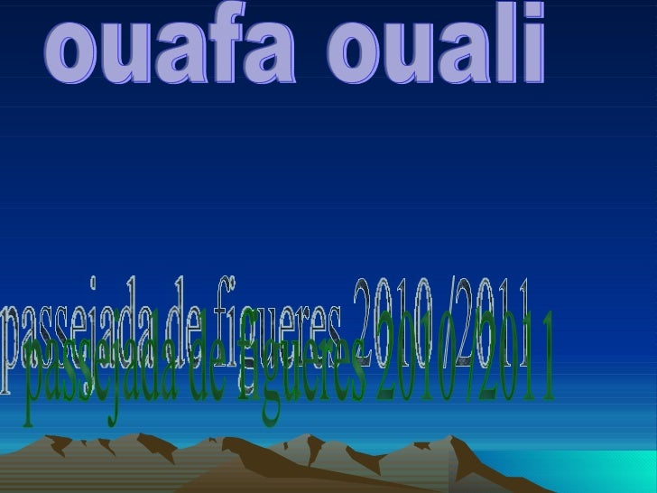 passejada de figueres 2010 /2011 ouafa ouali