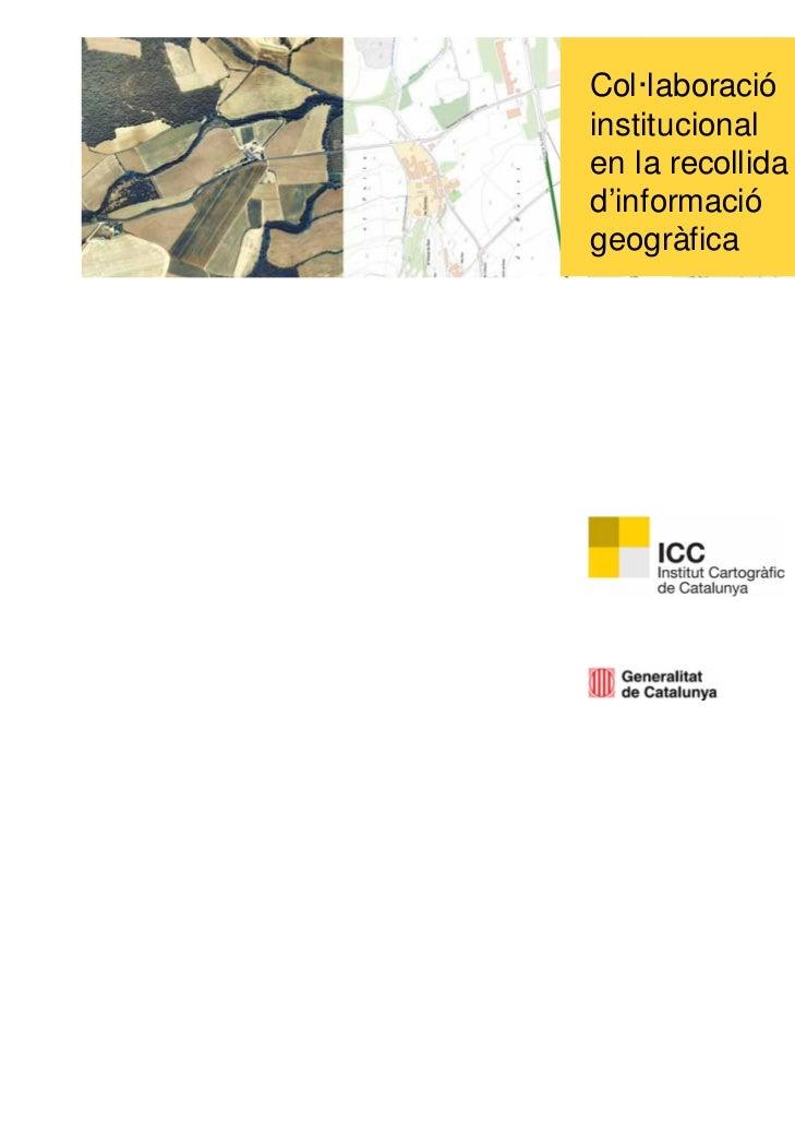 Col·laboracióinstitucionalen la recollidad'informaciógeogràfica