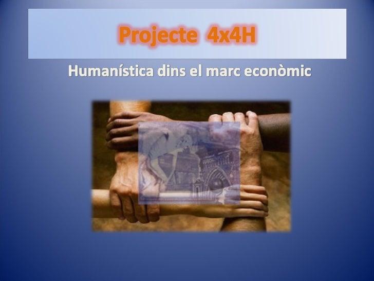 Humanística dins el marc econòmic