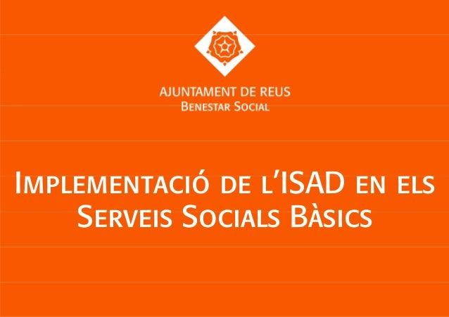 Implementació iSAD als SS de Reus