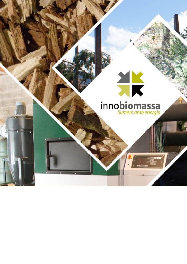 Presentació del projecte Innobiomassa