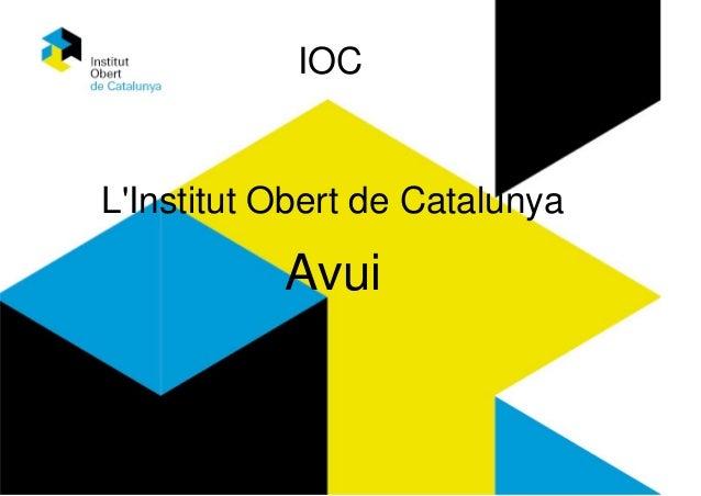 IOC L'Institut Obert de Catalunya Avui