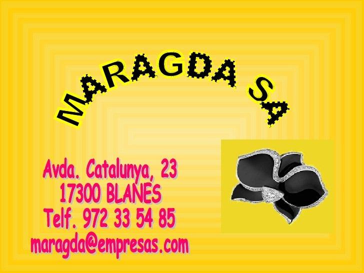 MARAGDA VANESSA LL